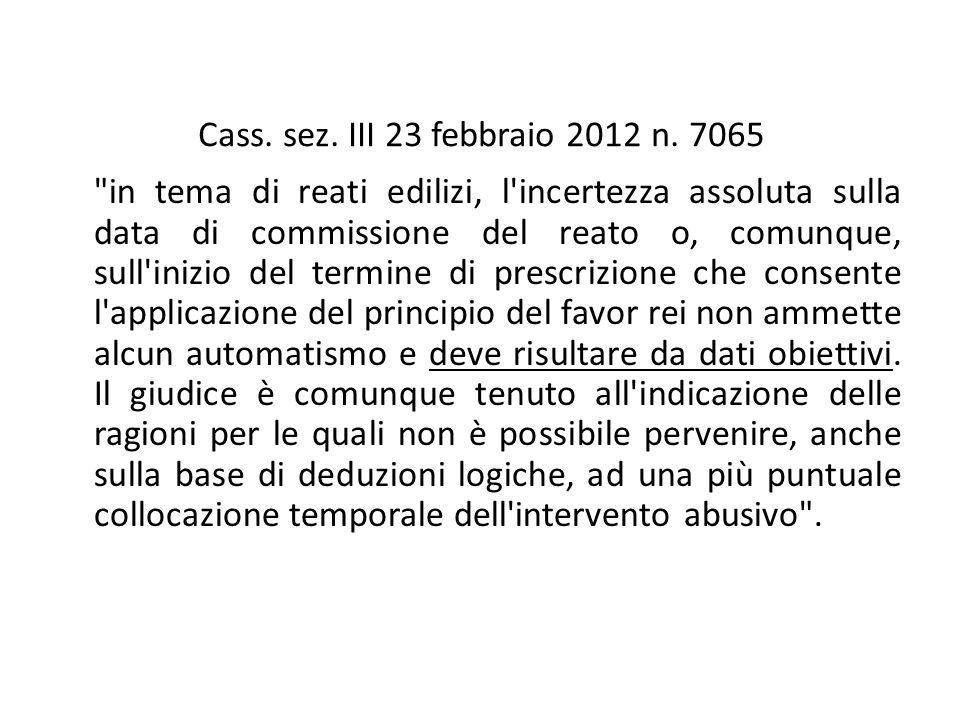 Cass. sez. III 23 febbraio 2012 n.