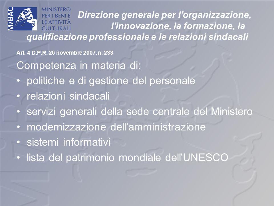 Direzione generale per l'organizzazione, l'innovazione, la formazione, la qualificazione professionale e le relazioni sindacali Art. 4 D.P.R. 26 novem