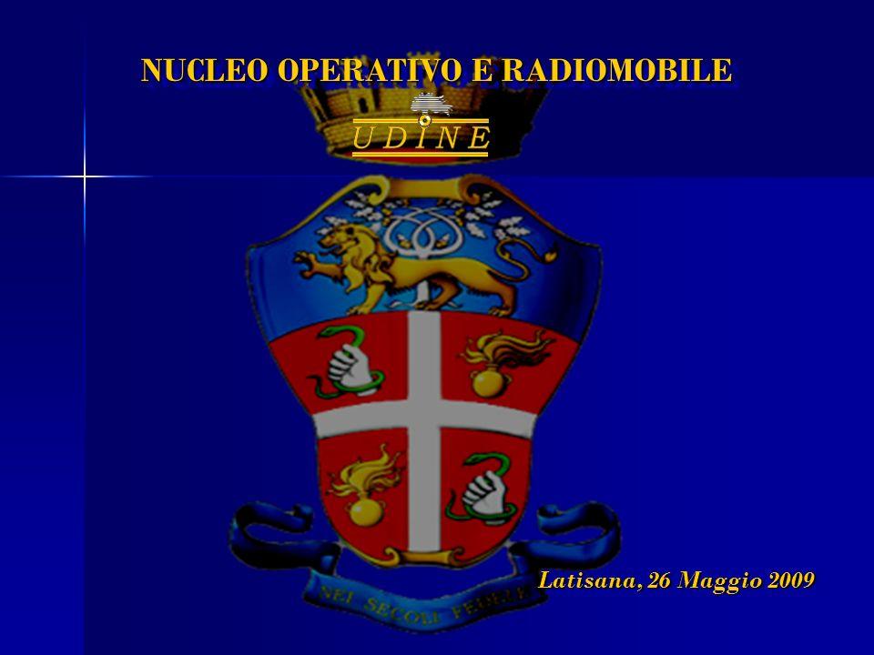 NUCLEO OPERATIVO E RADIOMOBILE Latisana, 26 Maggio 2009