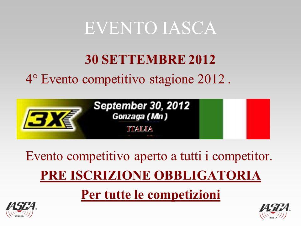 EVENTO IASCA 30 SETTEMBRE 2012 4° Evento competitivo stagione 2012.
