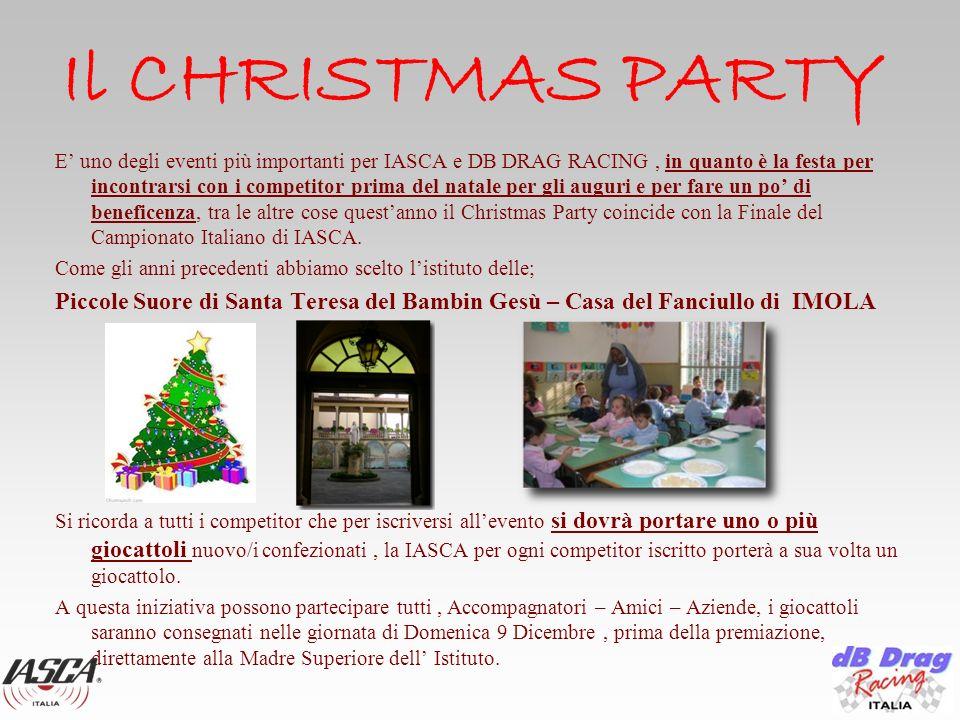 E uno degli eventi più importanti per IASCA e DB DRAG RACING, in quanto è la festa per incontrarsi con i competitor prima del natale per gli auguri e per fare un po di beneficenza, tra le altre cose questanno il Christmas Party coincide con la Finale del Campionato Italiano di IASCA.