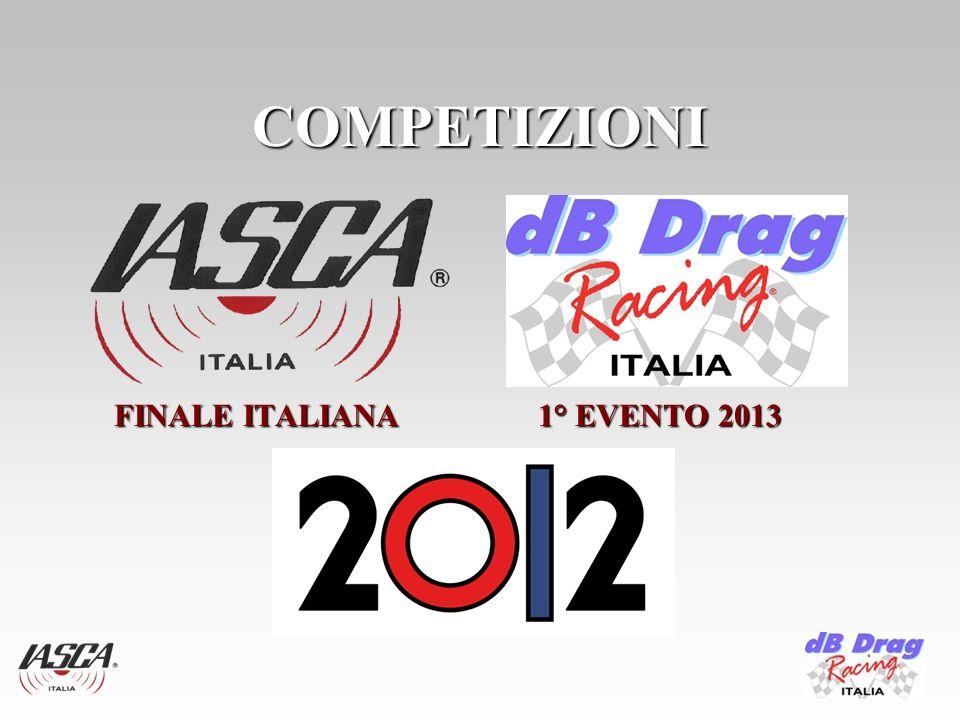 COMPETIZIONI FINALE ITALIANA 1° EVENTO 2013 FINALE ITALIANA 1° EVENTO 2013