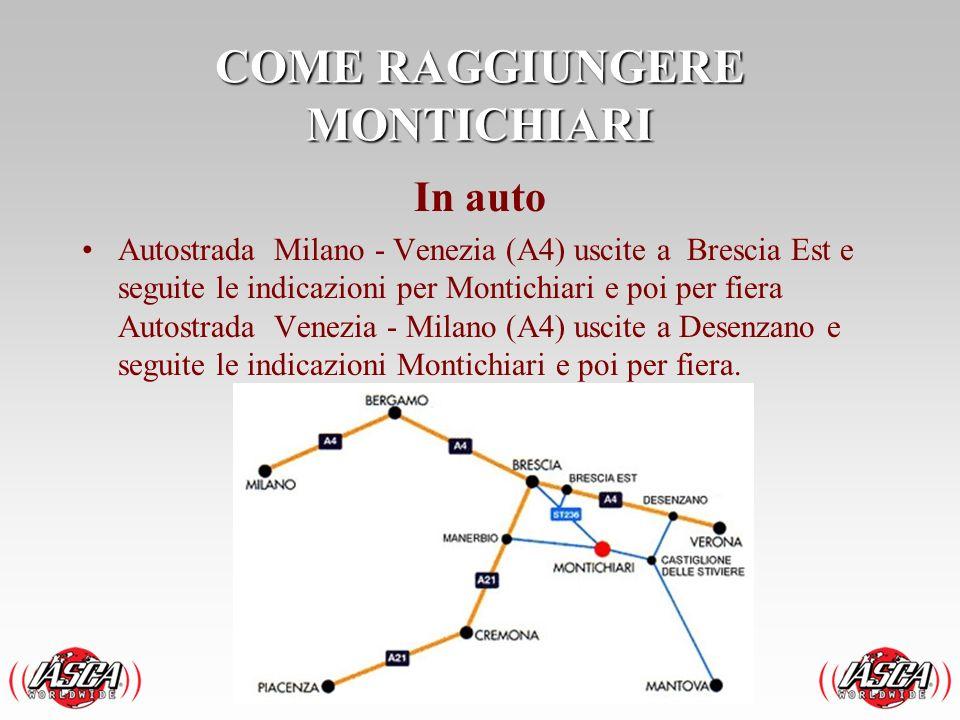 In auto Autostrada Milano - Venezia (A4) uscite a Brescia Est e seguite le indicazioni per Montichiari e poi per fiera Autostrada Venezia - Milano (A4