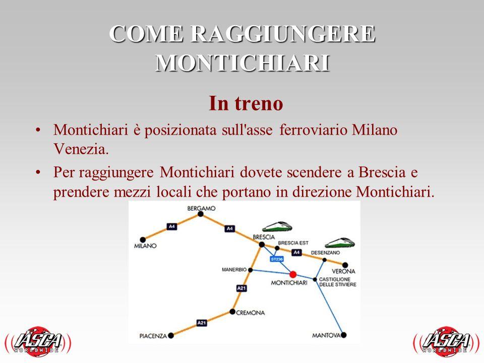 In treno Montichiari è posizionata sull'asse ferroviario Milano Venezia. Per raggiungere Montichiari dovete scendere a Brescia e prendere mezzi locali