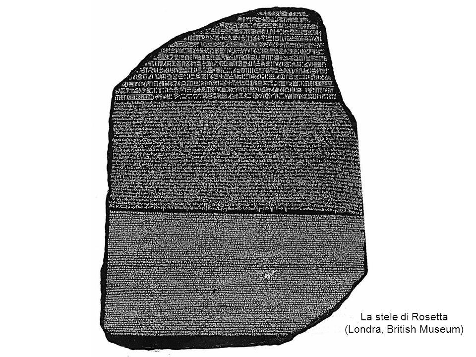 La stele di Rosetta (Londra, British Museum)