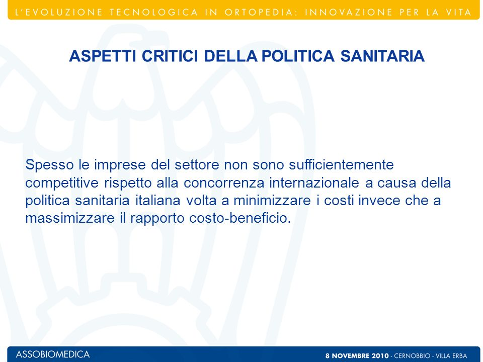 PERFORMANCE / INNOVAZIONE TEMPO/ESPERIENZA IL COSTO-EFFICACIA DEI DM SULLA POLITICA SANITARIA