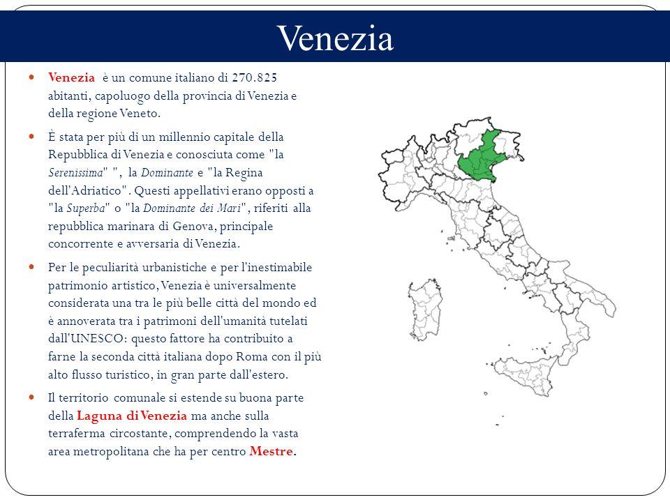 Venezia è un comune italiano di 270.825 abitanti, capoluogo della provincia di Venezia e della regione Veneto. È stata per più di un millennio capital