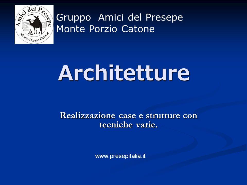 Architetture Realizzazione case e strutture con tecniche varie.