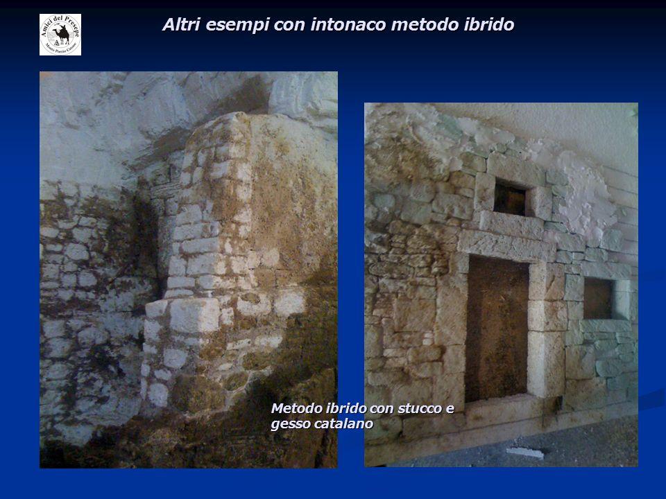Altri esempi con intonaco metodo ibrido Metodo ibrido con stucco e gesso catalano