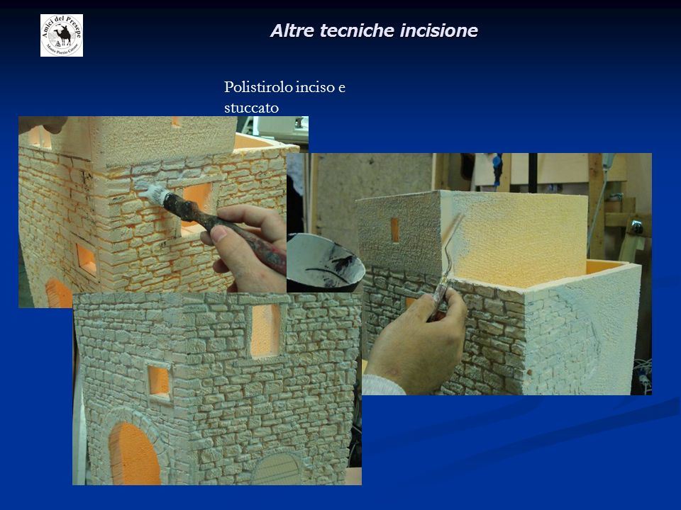 Altre tecniche incisione Polistirolo inciso e stuccato
