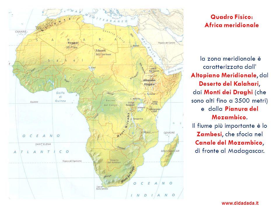 la zona meridionale è caratterizzata dall Altopiano Meridionale, dal Deserto del Kalahari, dai Monti dei Draghi (che sono alti fino a 3500 metri) e da
