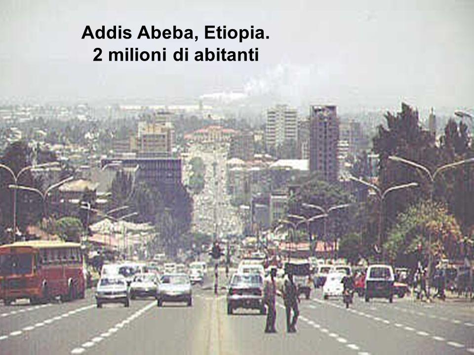 Addis Abeba, Etiopia. 2 milioni di abitanti
