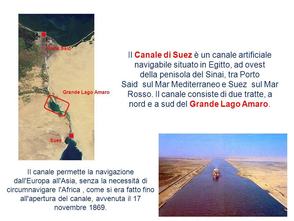 Il Canale di Suez è un canale artificiale navigabile situato in Egitto, ad ovest della penisola del Sinai, tra Porto Said sul Mar Mediterraneo e Suez