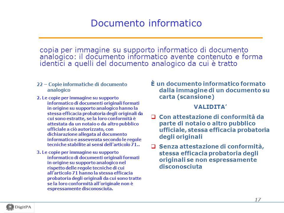 Documento informatico copia per immagine su supporto informatico di documento analogico: il documento informatico avente contenuto e forma identici a