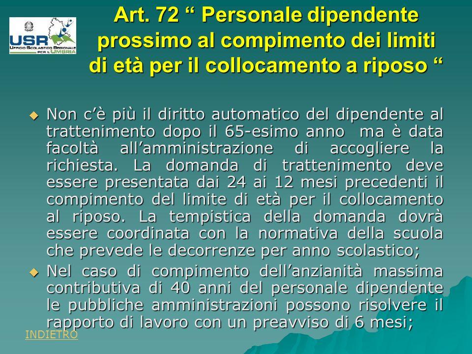 Art. 72 Personale dipendente prossimo al compimento dei limiti di età per il collocamento a riposo Art. 72 Personale dipendente prossimo al compimento