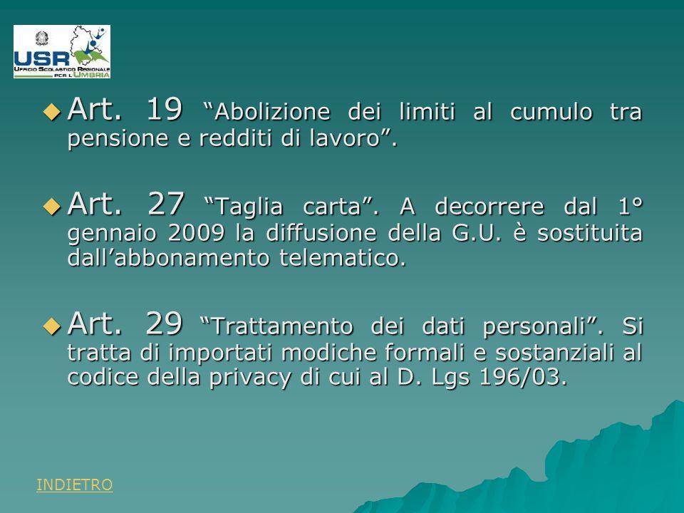 Art. 19 Abolizione dei limiti al cumulo tra pensione e redditi di lavoro.
