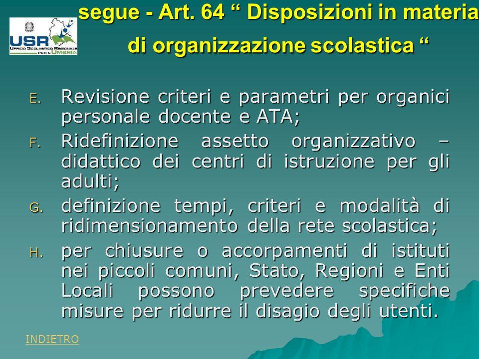 E. Revisione criteri e parametri per organici personale docente e ATA; F.