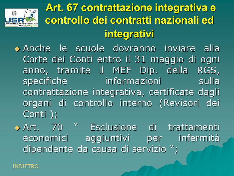 Art. 67 contrattazione integrativa e controllo dei contratti nazionali ed integrativi Art.