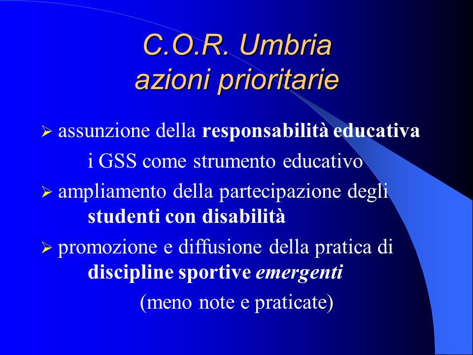 C.O.R. Umbria azioni prioritarie assunzione della responsabilità educativa i GSS come strumento educativo ampliamento della partecipazione degli stude