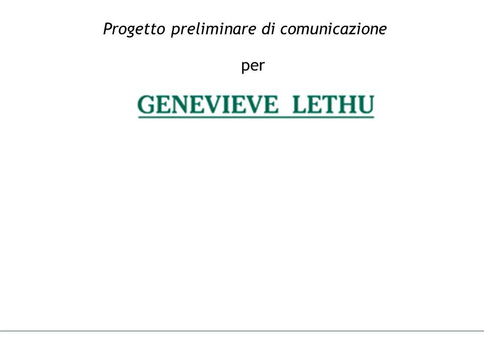 PREMESSA Ottobre 2006 Il documento che segue illustra le competenze e le attività che verranno svolte da XX Comunicazione in qualità di consulente di pubbliche relazioni per lArgenteria GENEVIEVE LETHU con particolare riferimento allufficio stampa.