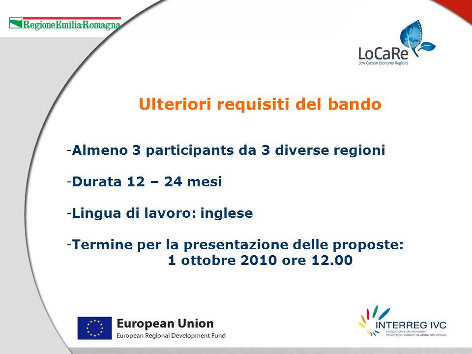 -Almeno 3 participants da 3 diverse regioni -Durata 12 – 24 mesi -Lingua di lavoro: inglese -Termine per la presentazione delle proposte: 1 ottobre 20