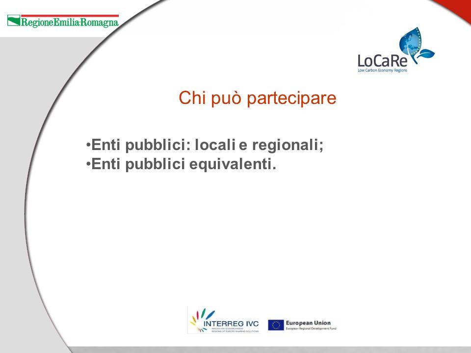 Chi può partecipare Enti pubblici: locali e regionali; Enti pubblici equivalenti.
