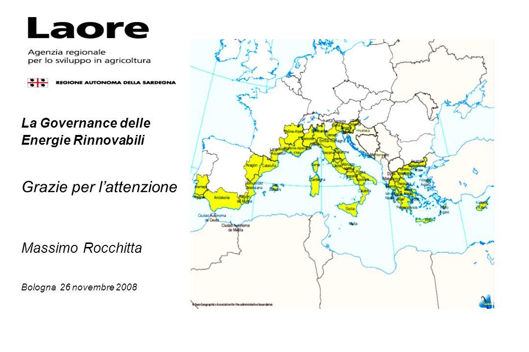 La Governance delle Energie Rinnovabili Grazie per lattenzione Massimo Rocchitta Bologna 26 novembre 2008
