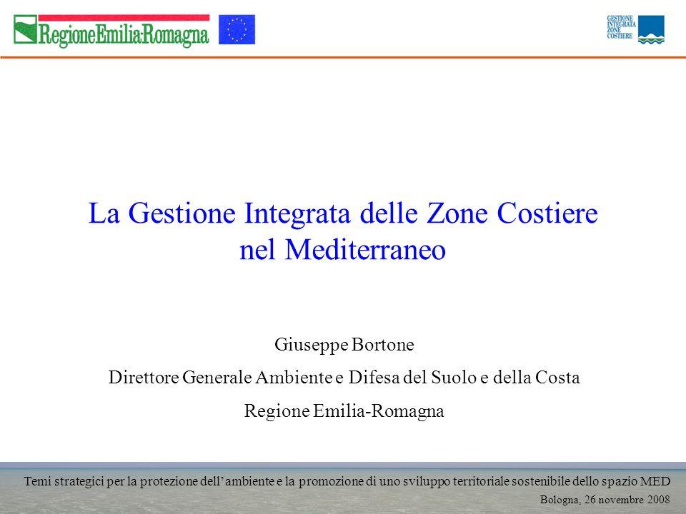 Temi strategici per la protezione dellambiente e la promozione di uno sviluppo territoriale sostenibile dello spazio MED Bologna, 26 novembre 2008 La