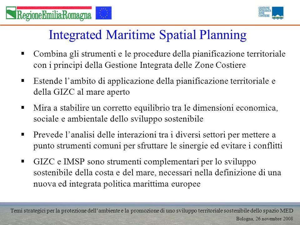 Temi strategici per la protezione dellambiente e la promozione di uno sviluppo territoriale sostenibile dello spazio MED Bologna, 26 novembre 2008 Int