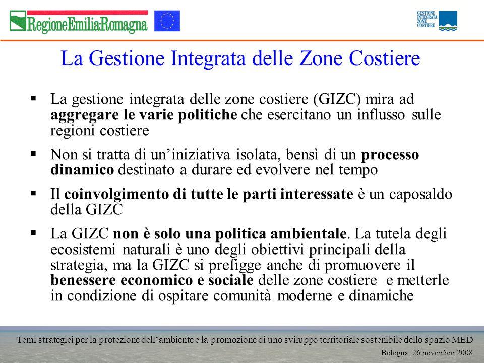 Temi strategici per la protezione dellambiente e la promozione di uno sviluppo territoriale sostenibile dello spazio MED Bologna, 26 novembre 2008 Il Sistema Informativo Costa