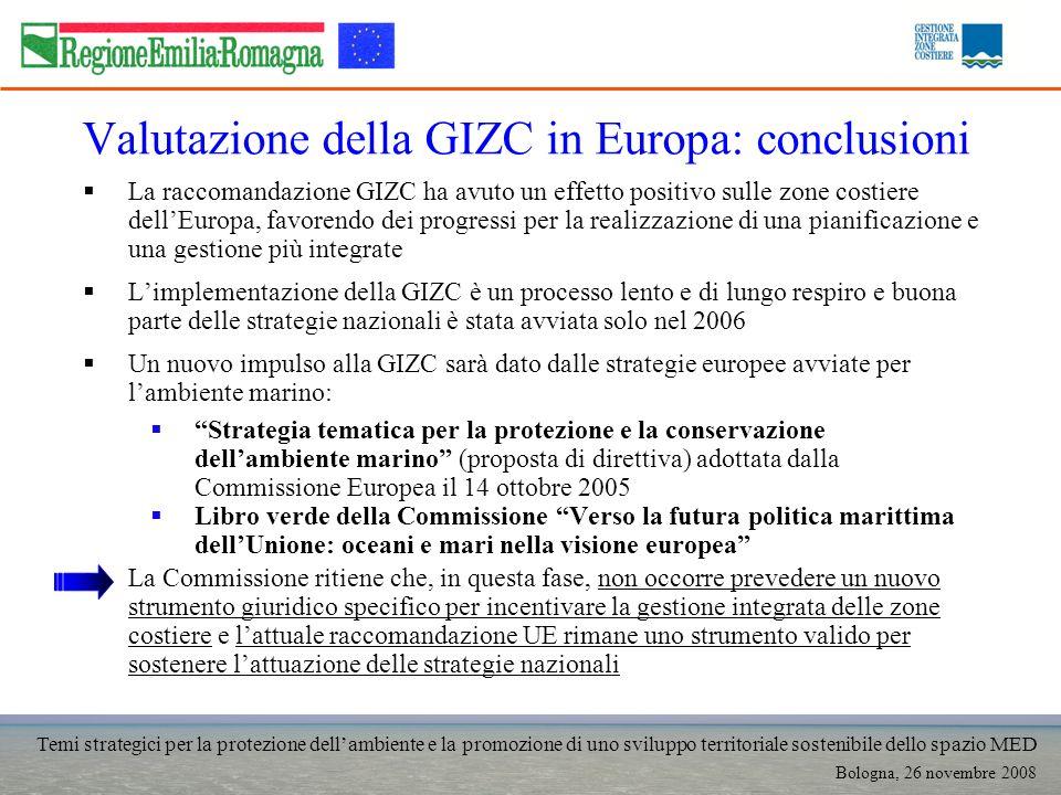 Temi strategici per la protezione dellambiente e la promozione di uno sviluppo territoriale sostenibile dello spazio MED Bologna, 26 novembre 2008 Val