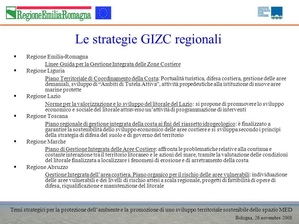 Temi strategici per la protezione dellambiente e la promozione di uno sviluppo territoriale sostenibile dello spazio MED Bologna, 26 novembre 2008 Le