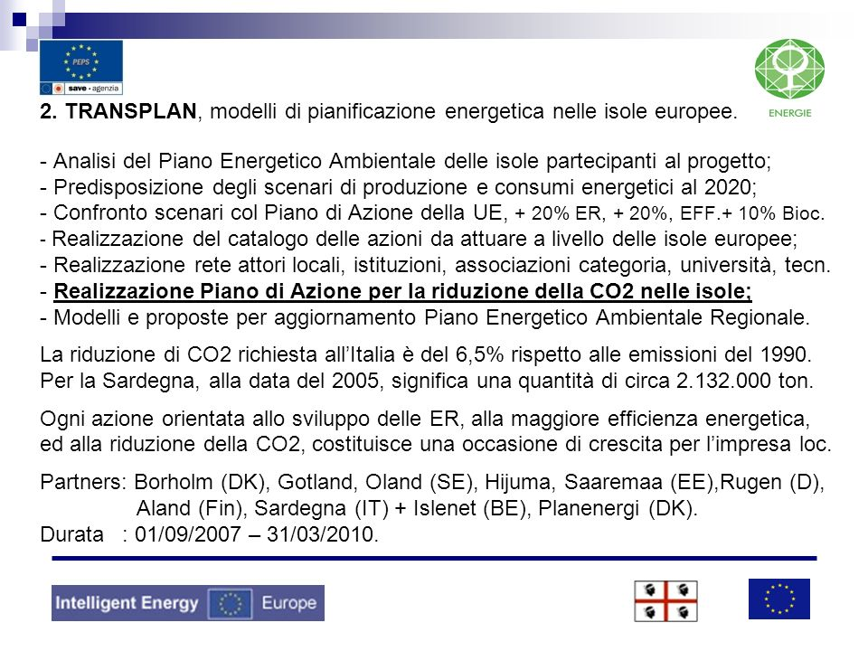 2. TRANSPLAN, modelli di pianificazione energetica nelle isole europee. - Analisi del Piano Energetico Ambientale delle isole partecipanti al progetto