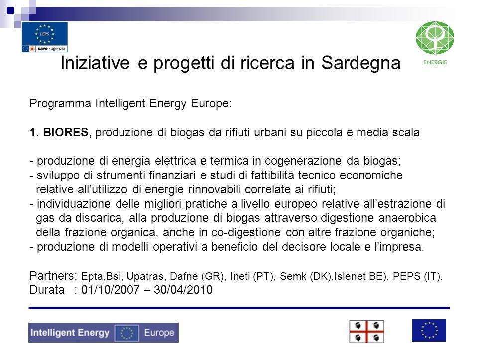 Iniziative e progetti di ricerca in Sardegna Programma Intelligent Energy Europe: 1. BIORES, produzione di biogas da rifiuti urbani su piccola e media