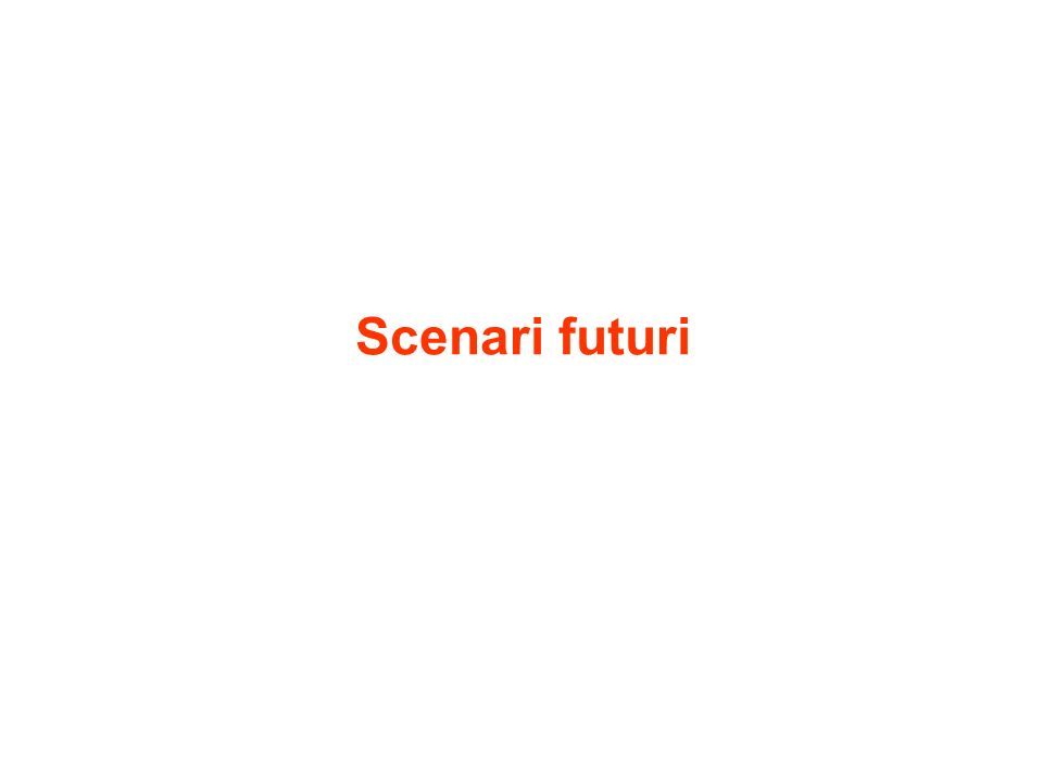 Scenari futuri