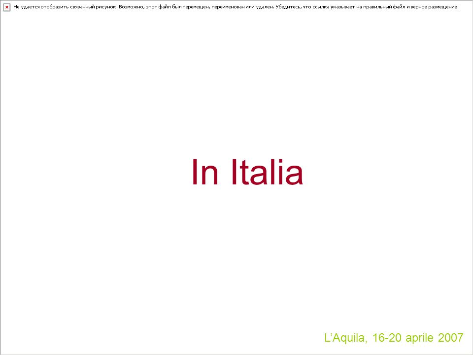 In Italia LAquila, 16-20 aprile 2007