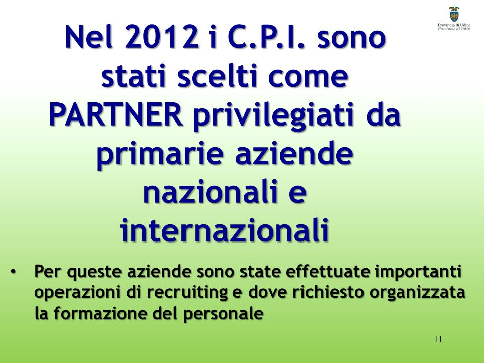 Nel 2012 i C.P.I.