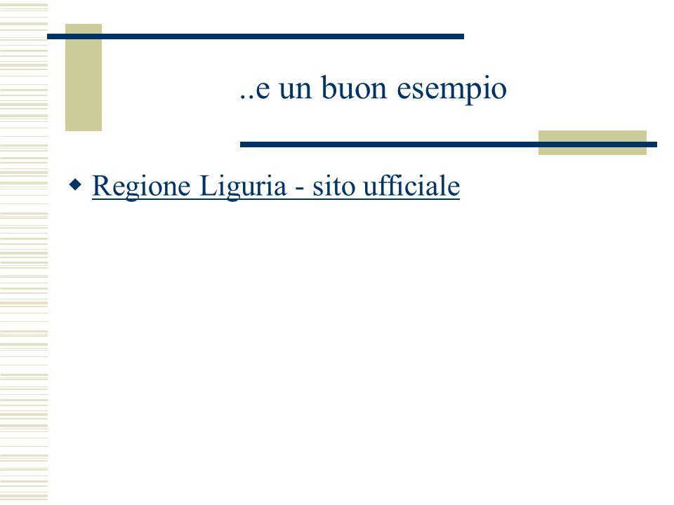 ..e un buon esempio Regione Liguria - sito ufficiale