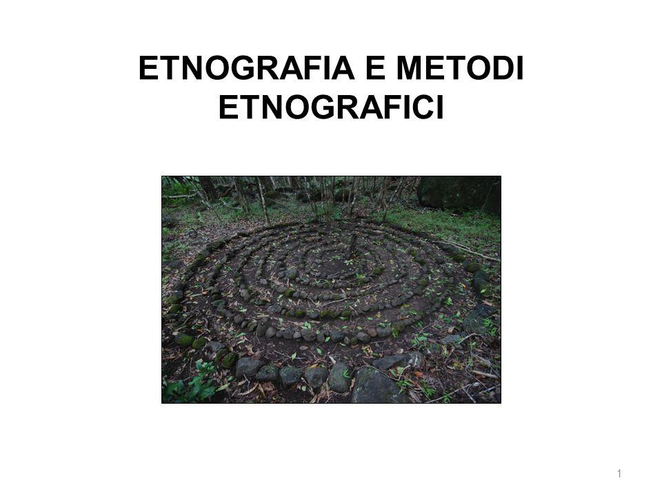 1 ETNOGRAFIA E METODI ETNOGRAFICI