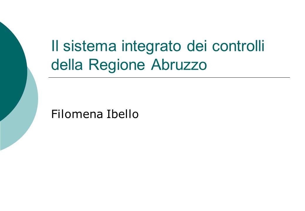Il sistema integrato dei controlli della Regione Abruzzo Filomena Ibello