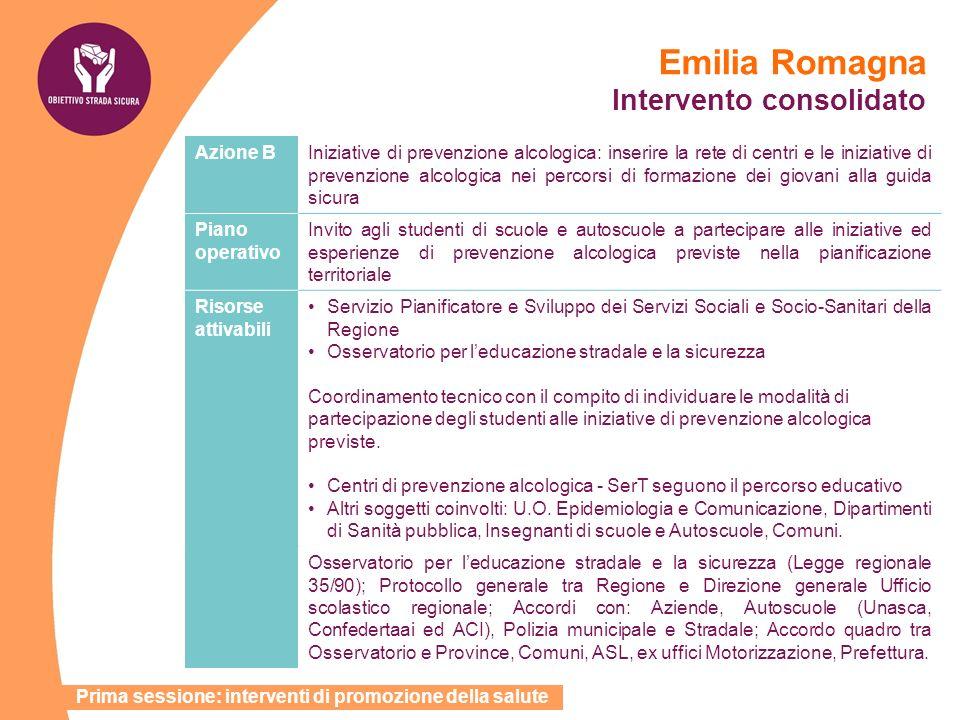 Emilia Romagna Intervento consolidato Azione BIniziative di prevenzione alcologica: inserire la rete di centri e le iniziative di prevenzione alcologi