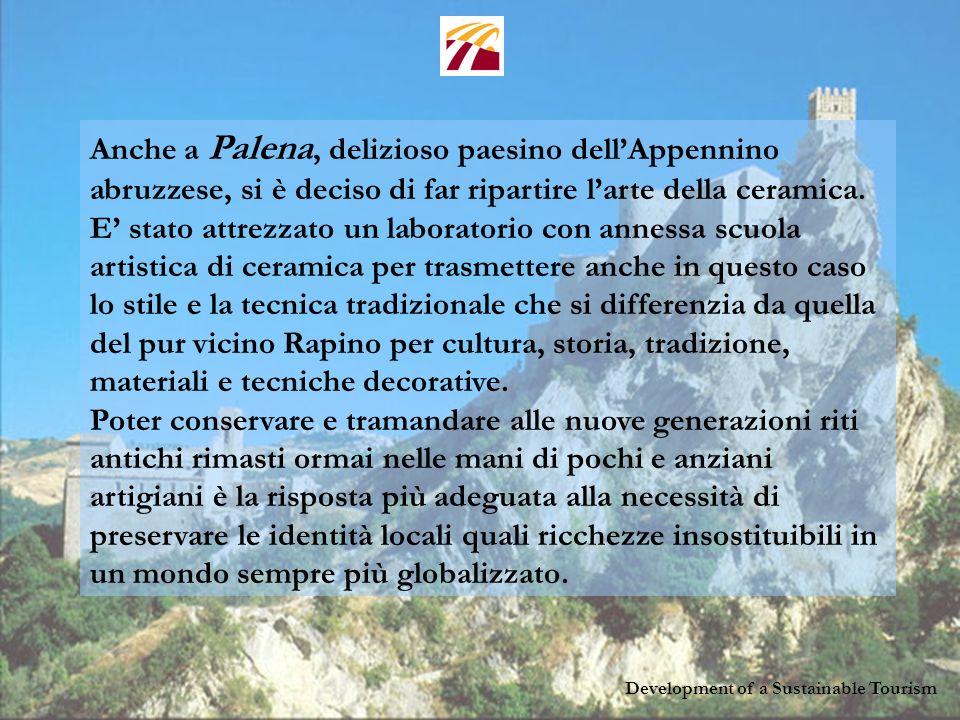 Development of a Sustainable Tourism A Treglio il progetto ha realizzato un laboratorio permanente di pittura a fresco diretto dal maestro Vito Calabrò.
