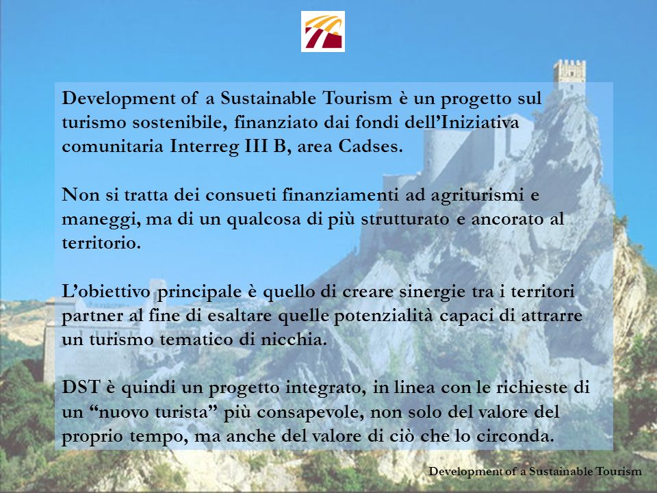Development of a Sustainable Tourism un progetto europeo davvero innovativo