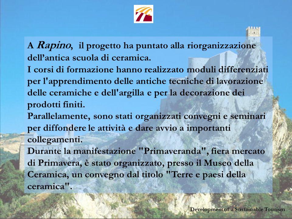 Development of a Sustainable Tourism Sito WEB del progetto: www.sustourism.net Indirizzi utili: euprogetti@regione.abruzzo.it marco.deluca@regione.abruzzo.it giovanna.andreola@regione.abruzzo.it