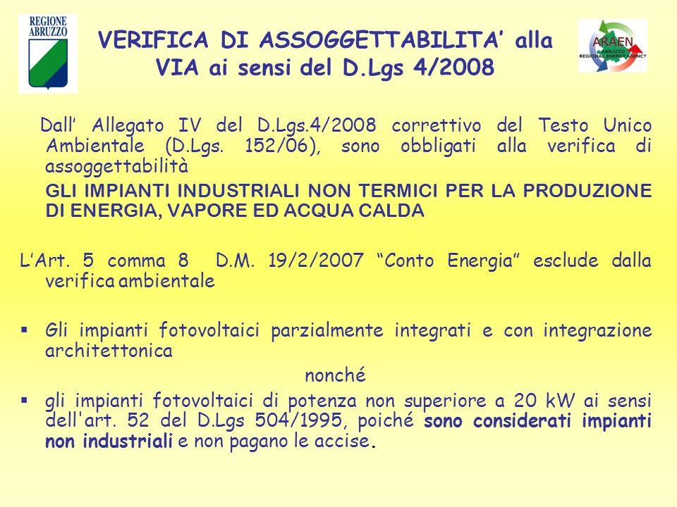 Dall Allegato IV del D.Lgs.4/2008 correttivo del Testo Unico Ambientale (D.Lgs.