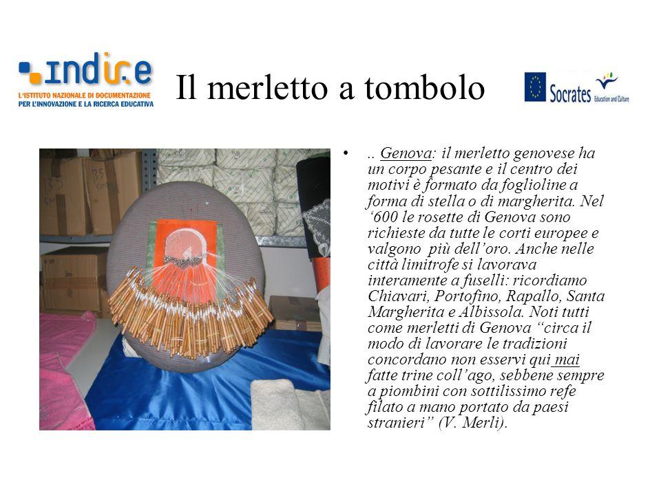Il merletto a tombolo.. Genova: il merletto genovese ha un corpo pesante e il centro dei motivi è formato da foglioline a forma di stella o di margher