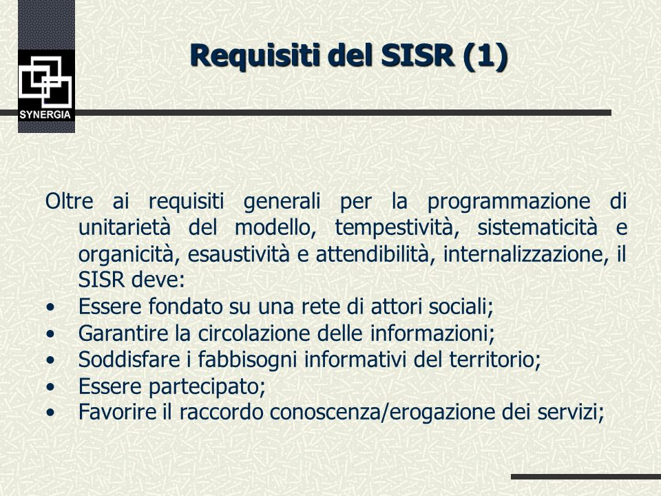 Le funzioni fondamentali del SISR 5.