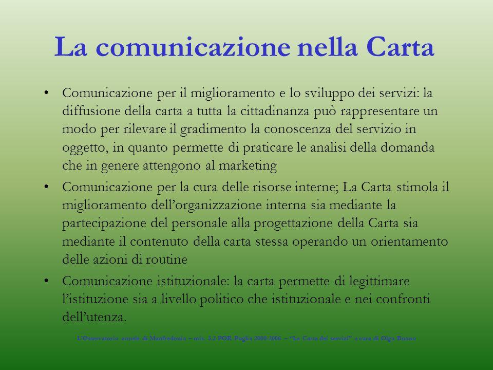 La comunicazione nella Carta Comunicazione per il miglioramento e lo sviluppo dei servizi: la diffusione della carta a tutta la cittadinanza può rappr