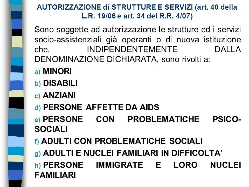 AUTORIZZAZIONE di STRUTTURE E SERVIZI (art. 40 della L.R.