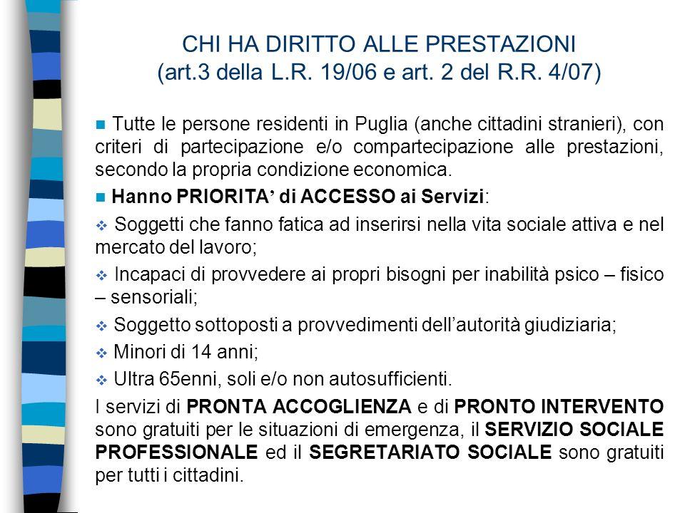 CHI HA DIRITTO ALLE PRESTAZIONI (art.3 della L.R. 19/06 e art.